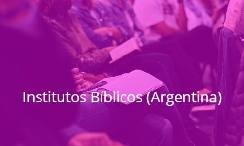 Institutos Bíblicos en Argentina (actualizado Octubre 2020)