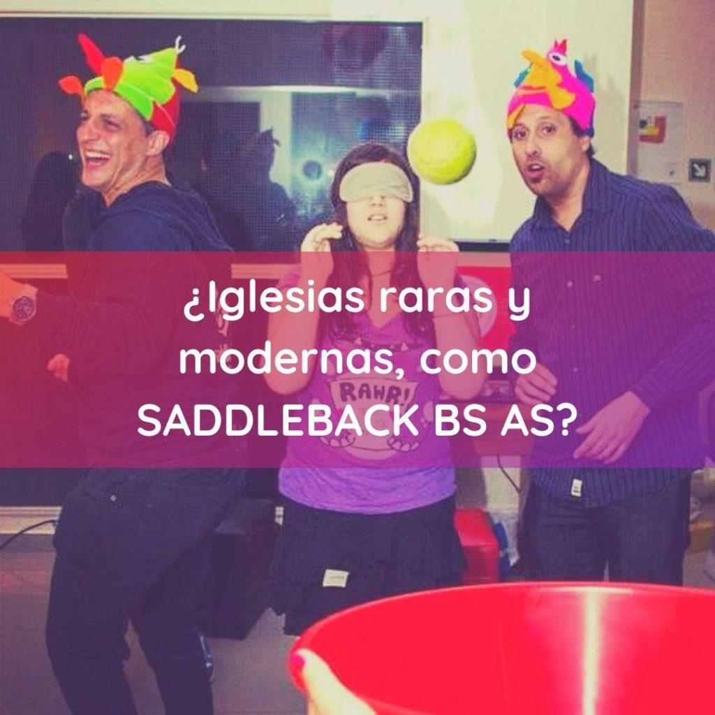 Mi experiencia en la Saddleback Buenos Aires. Primera Parte