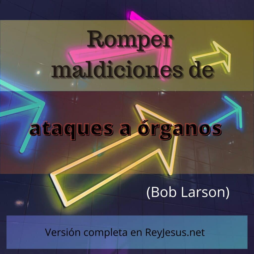 Indice de oraciones de Bob Larson (Rompa la maldición, 2014)