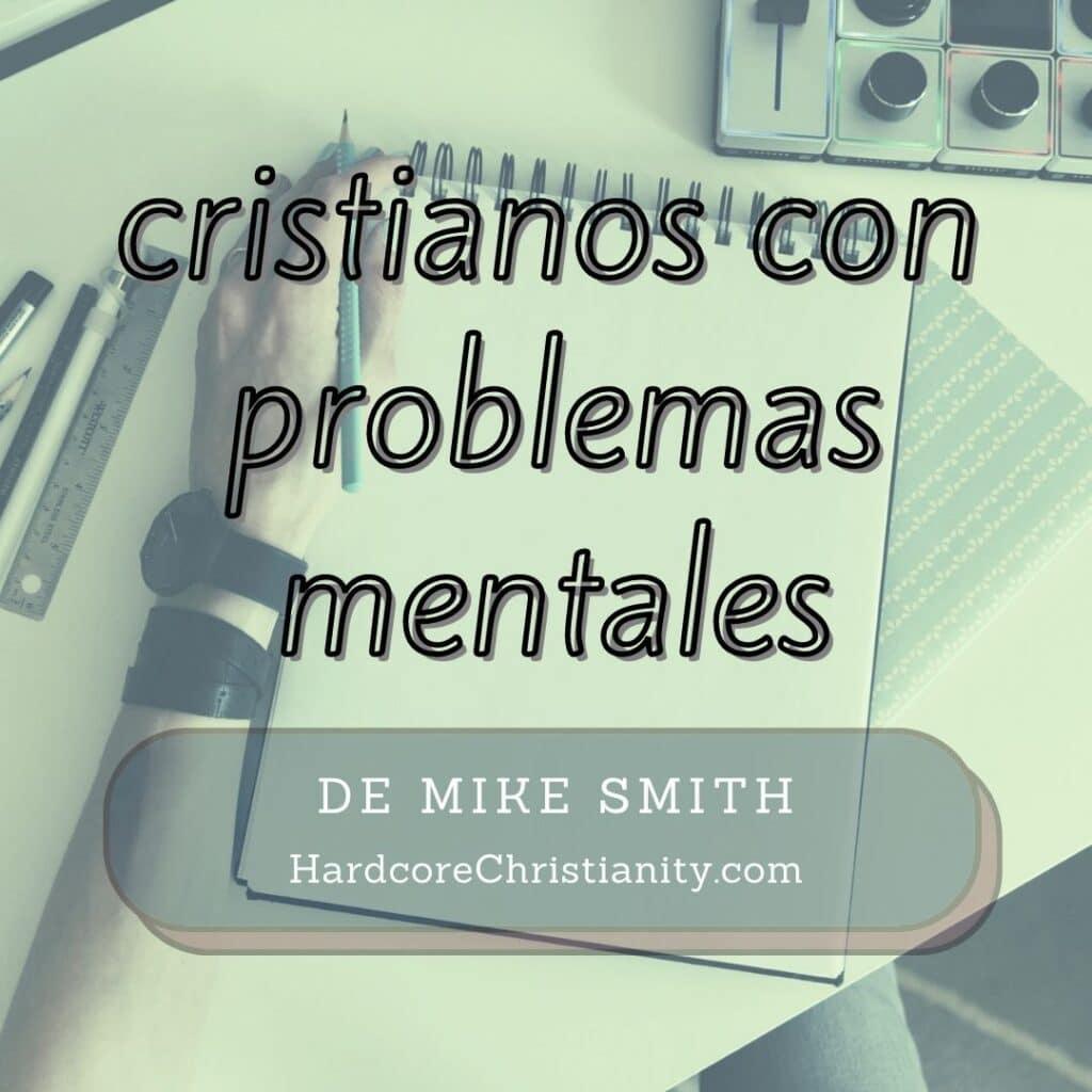 Lista para cristianos con problemas mentales